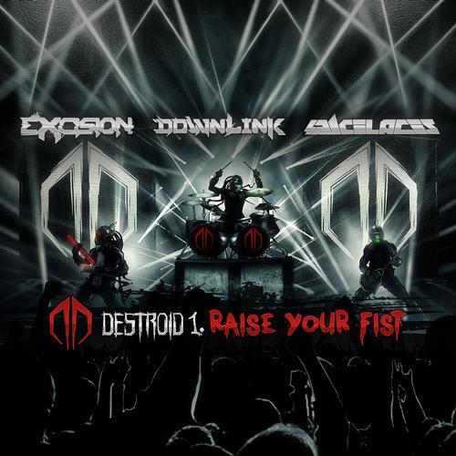 Destroid - Raise Your Fist (Original Mix) [Free Download]