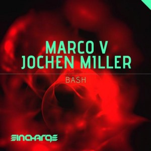 Bash - Marco V & Jochen Miller