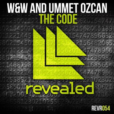 W&W and Ummet Ozcan - The Code (Original Mix)