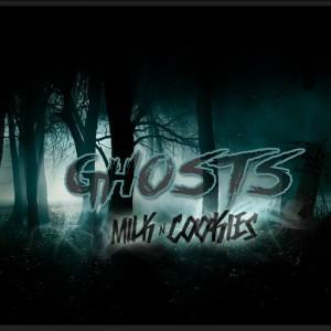 Milk N Cookies - Ghosts (Original Mix)