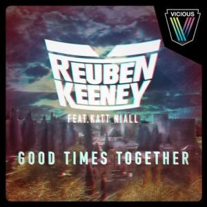 Reuben Keeney feat. Kat Niall - Good Times Together (Maison & Dragen Remix)