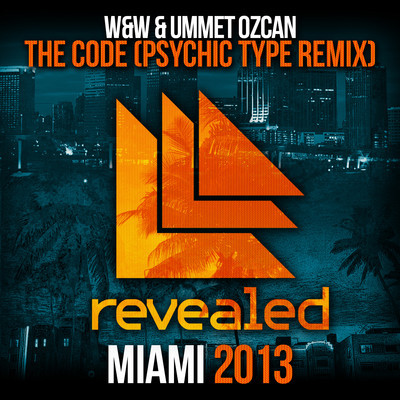 W&W & Ummet Ozcan - The Code (Psychic Type Remix)