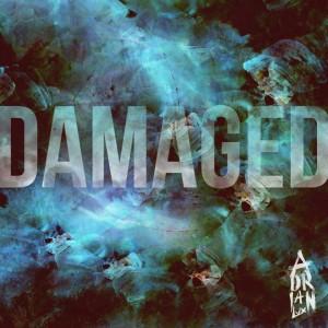Damaged - Adrian Lux