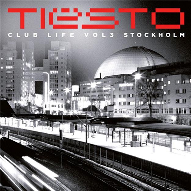 Tiesto - Club Life Volume 3: Stockholm (Album)