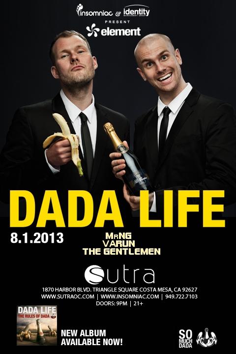 Dada Life - August 1 (Sutra, Costa Mesa)