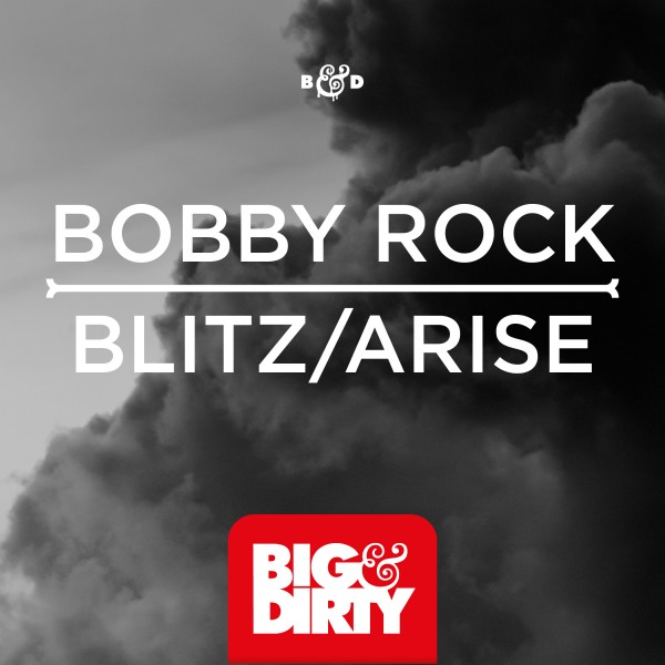 Bobby Rock - Blitz / Arise (Original Mix)