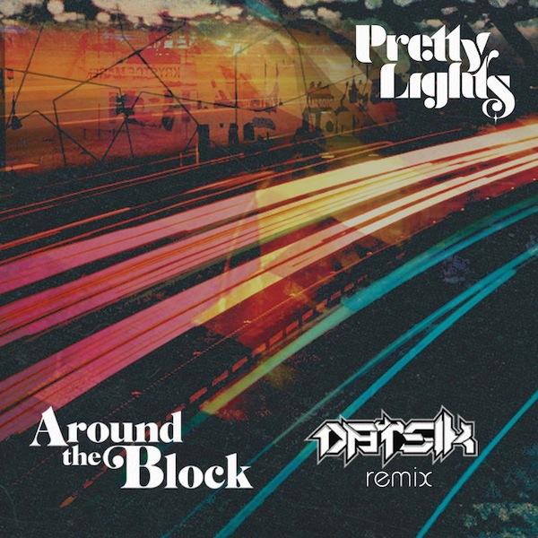 Pretty Lights - Around The Block ft. Talib Kweli (Datsik Remix) [Free Download]