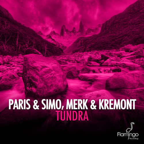 Paris & Simo and Merk & Kremont - Tundra (Original Mix)