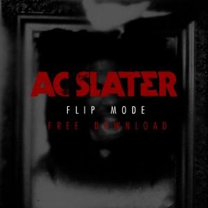 Flip Mode - AC Slater