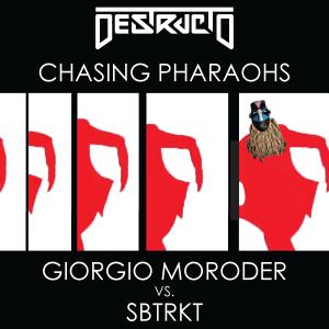 Chasing Pharaohs - Giorgio Moroder vs. SBTRKT (Destructo Mash Up)