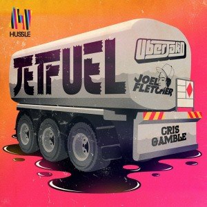 Jetfuel ft. Cris Gamble - Uberjakd & Joel Fletcher