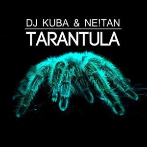 Tarantula - DJ Kuba & NE!TAN