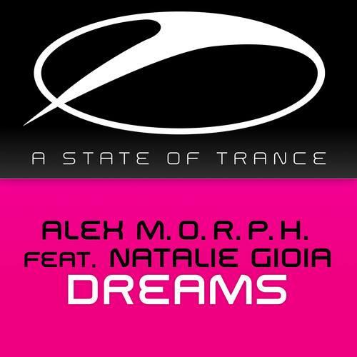 Alex M.O.R.P.H. - Dreams ft. Natalie Gioia (Original Mix)