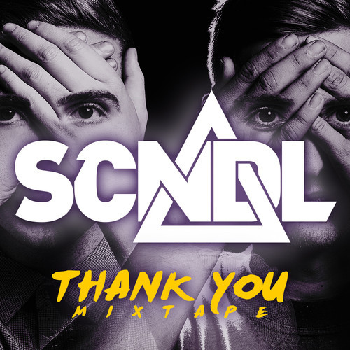 SCNDL - Thank You Mix [Free Download]