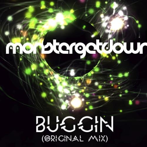 Monstergetdown - Buggin [Free Download]