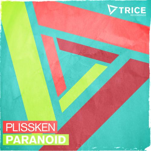Plissken - Paranoid (Original Mix)
