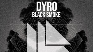 Dyro - Black Smoke [Download]