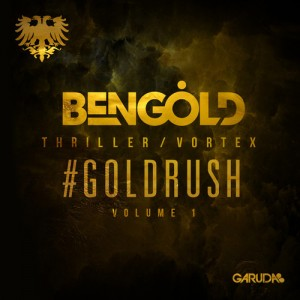 Ben Gold – #Goldrush Volume 1 EP