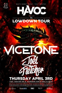 Vicetone & Joel Fletcher - April 3 (Yost Theater, Santa Ana)