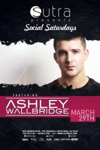 Ashley Walbridge - March 29 (Sutra, Costa Mesa)