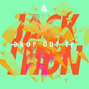 JackLNDN - Drop Out (Original Mix) [Download]