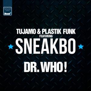Tujamo & Plastik Funk ft. Sneakbo - Dr. Who (Smooth Remix)