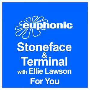 Stoneface & Terminal ft. Ellie Lawson - For You (Original Mix)