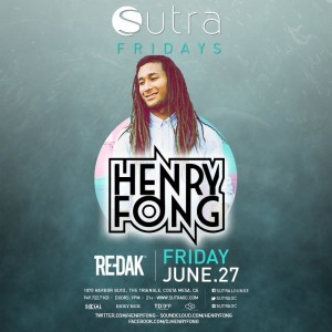 Henry Fong - June 27 (Sutra, Costa Mesa)