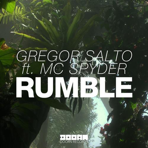Gregor Salto ft. MC Spyder - Rumble (Original Mix)