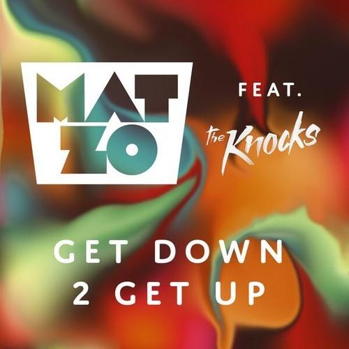 Mat Zo ft. The Knocks - Get Down 2 Get Up (Original Mix)