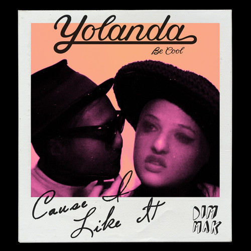 Yolanda Be Cool - Cause I Like It (Original Mix) [Download]