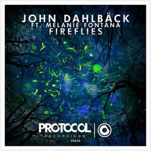 John Dahlback ft. Melanie Fontana - Fireflies (Original Mix)