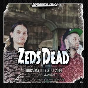 Zeds Dead - July 31 (Observatory, Santa Ana)