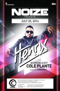 Henrix & Cole Plante - July 25 (Create Nightclub, Los Angeles)