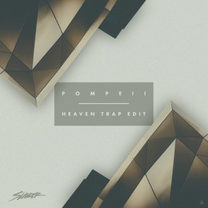 Pompeii (Slander Heaven Trap Edit) - Bastille & Audien & Party Thieves [Download]