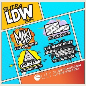 Sutra Labor Day Weekend - August 28-31 (Sutra, Costa Mesa)