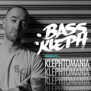 Bass Kleph - Klephtomania 022 (Mix)