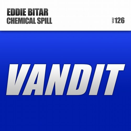 Eddie Bitar - Chemical Spill (Original Mix)