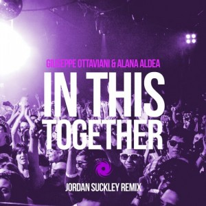 Giuseppe Ottaviani ft. Alana Aldea - In This Together (Jordan Suckley Remix)