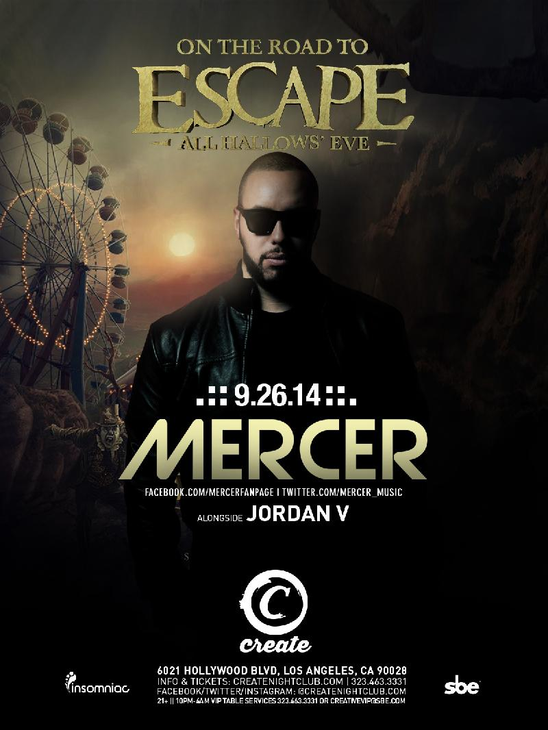 Mercer - September 26 (Create Nightclub, Los Angeles)