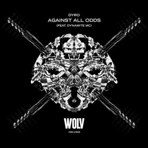Dyro ft. Dynamite MC - Against All Odds (Original Mix)