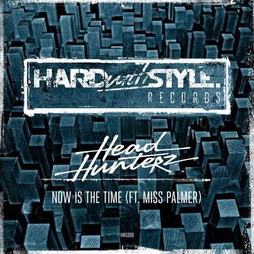 Headhunterz ft. Miss Palmer - Now Is The Time (Original Mix)