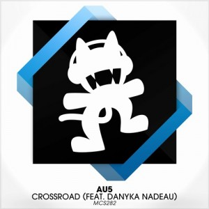 Au5 - Crossroad ft. Danyka Nadeau (Original Mix)