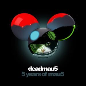 deadmau5 - 5 Years of mau5 (Album)