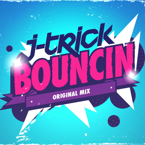 J – Trick – Bouncin (Original Mix) [Free Download]