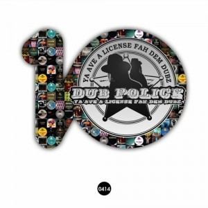 Dub Police 10: Ten Years of Dubstep