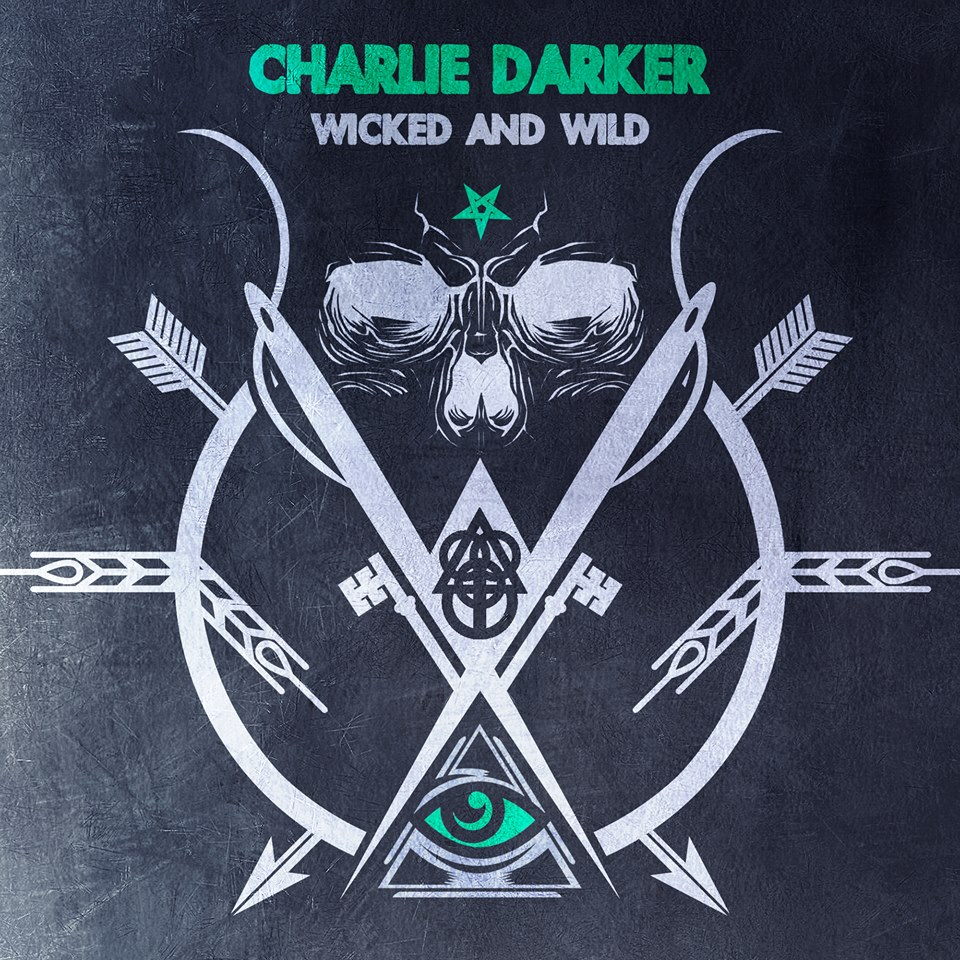Charlie Darker - Wicked And Wild (Original Mix) [Free Download]