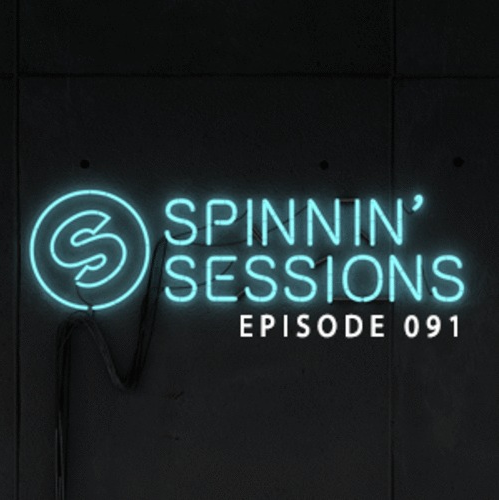 Spinnin' Sessions 091 - Guest: Zeds Dead [Free Download]