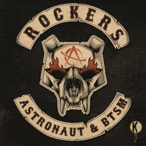 Astronaut - Rockers EP