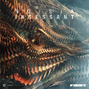 Noisia - Incessant EP